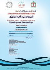 Twenty-fourth National Congress and Third International Congress of Physiology and Pharmacology of Iran